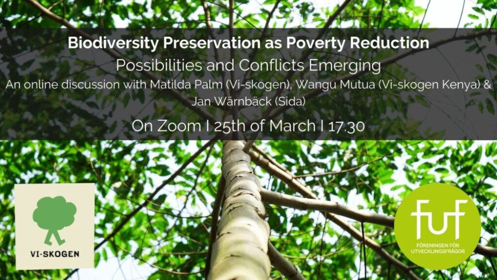 Biodiversity webinar arranged by Vi Agroforestry and Swedish Development Forum, on March 25, 2021.